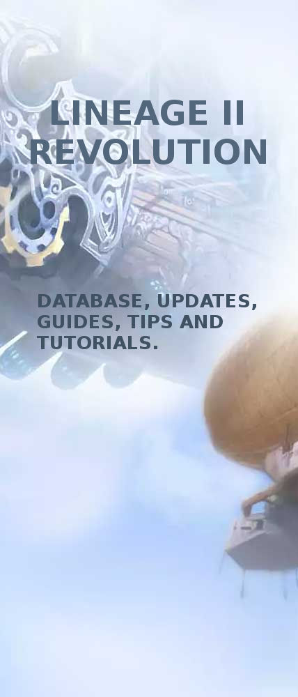 Lineage 2 Revolution - Database, updates, guides, tips and tutorials